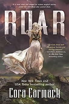 Roar: A Stormheart Novel by [Cora Carmack]