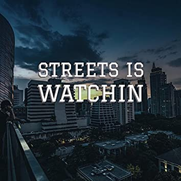 Streets Is Watchin' (feat. Dominique)
