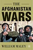The Afghanistan Wars by William Maley (2002-10-11)