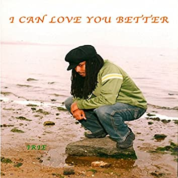 I Can Love You Better (RB Version)