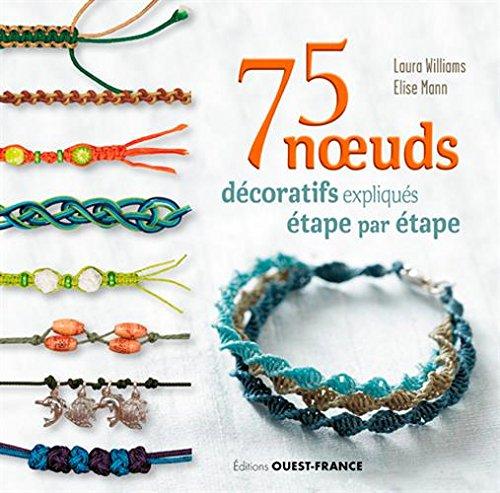 75 noeuds décoratifs expliqués étape par étape