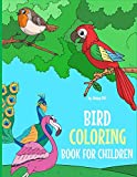 Bird Coloring Book For Children: A Birds Coloring Book Kids Will Enjoy! Also Includes Some Flying Animals From Our Insect Coloring Book For Kids. Ships from and sold by Amazon.com