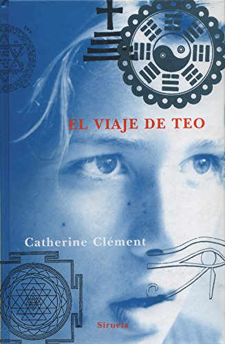 El viaje de Teo (Las Tres Edades nº 64) (Spanish Edition)