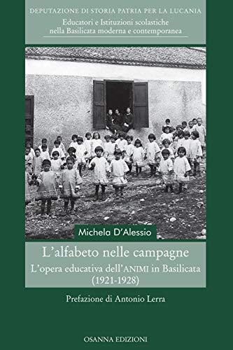 L'alfabeto nelle campagne. L'opera educativa dell'ANIMI in Basilicata (1921-1928)