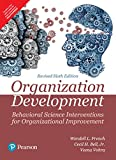 Organization Development:Behavioral Science Interventions For Organizational Improvement | Sixth Edition | By Pearson