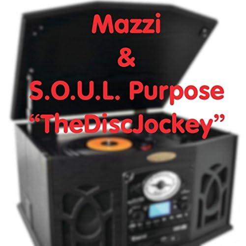 Mazzi & S.O.U.L. Purpose