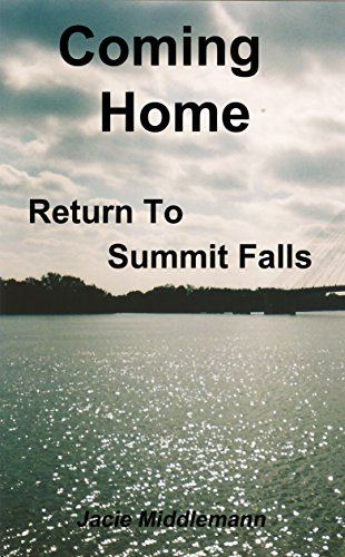 Coming Home (Return to Summit Falls Book 3) by [Jacie Middlemann]