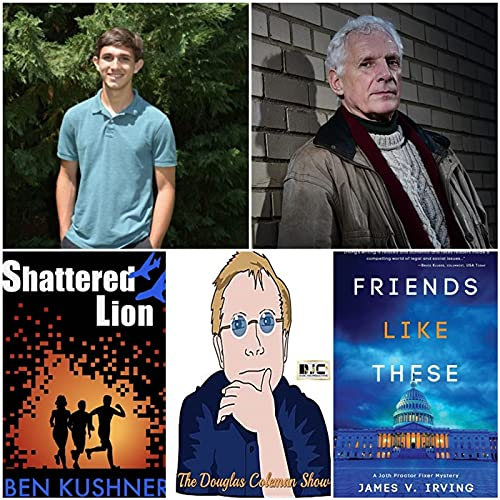 The Douglas Coleman Show w_ Ben Kushner and James V. Irving Podcast By  cover art