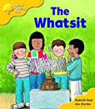 Oxford Reading Tree: Stage 5: More Storybooks: The Whatsit: Pack A