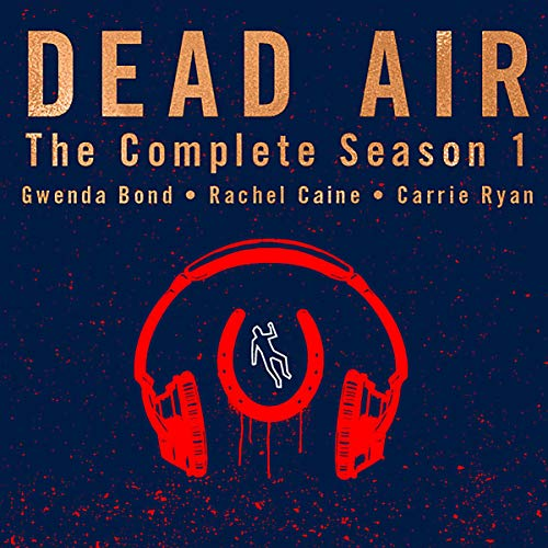 Dead Air: The Complete Season 1 audiobook cover art