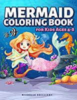 Mermaid Coloring Book for Kids Ages 4-8: 50 Images with Marine Scenarios That Will Entertain Children and Engage Them in Creative and Relaxing Activities