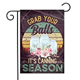 Funny Retro Vintage Grab Your Balls It's Canning Season Garden Sign, Courtyard Sign, Vertical Flag Garden, Four Seasons Courtyard Sign, Outdoor Decoration.