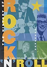The History of Rock 'n' Roll: Rock 'n' Roll Explodes & Good Rockin' Tonight by Marc Sachnoff & Bill Richmond