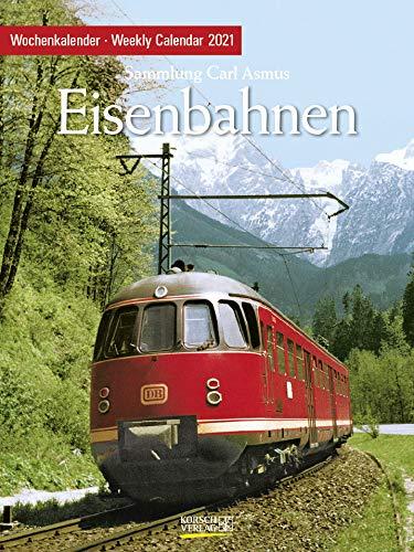 Eisenbahnen 2021: Foto-Wochenkalender