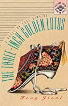 The Three-Inch Golden Lotus: A Novel on Foot Binding (Fiction from Modern China)
