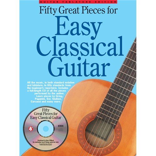 50 Great Pieces For Easy Classical Guitar. For Chitarra Classica, Tablatura di Chitarra