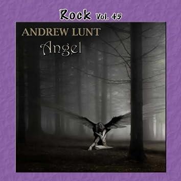 Rock Vol. 45: Andrew Lunt - Angel