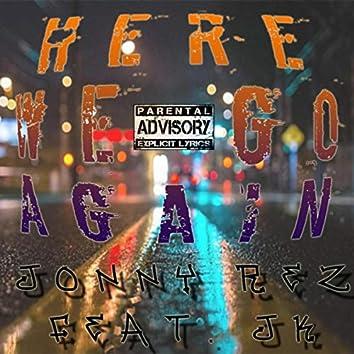 Here We Go Again (feat. JK)