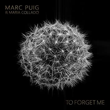To Forget Me