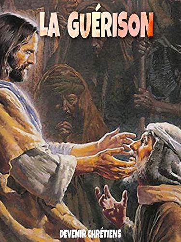 LA GUÉRISON (French Edition)