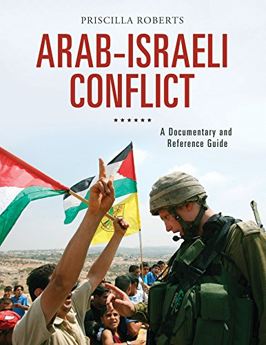 Arab-Israeli Conflict: A Documentary and Reference Guide (Documentary and Reference Guides) (English Edition)