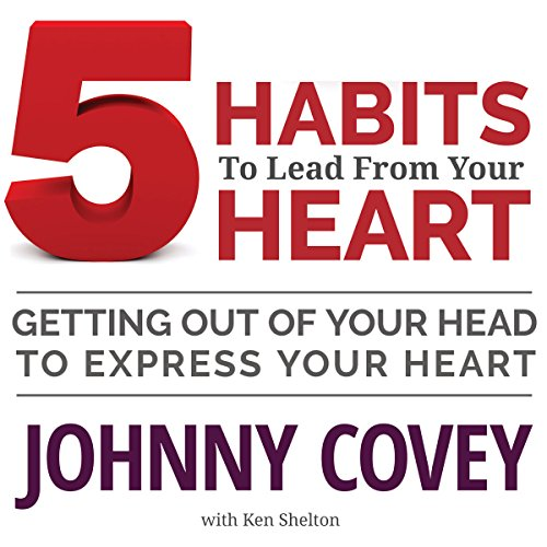 5 Habits to Lead from Your Heart audiobook cover art