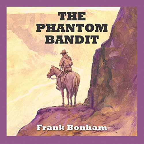 The Phantom Bandit cover art