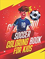 SOCCER COLORING BOOK FOR KIDS: Animal and Doodle Character Playing Soccer
