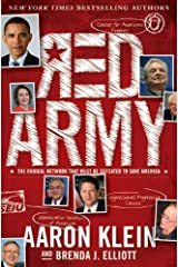 Red Army: The Radical Network That Must Be Defeated to Save America Kindle Edition