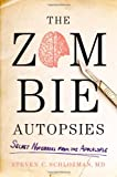 Image of The Zombie Autopsies: Secret Notebooks from the Apocalypse