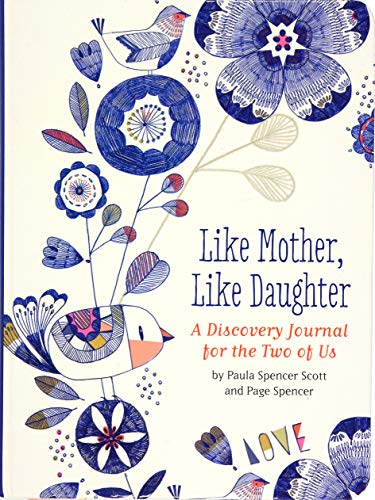Like Mother, Like Daughter (A Discovery Journal for the Two of Us)