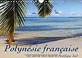 Polynésie française - Mer, lagons et récifs - à la découverte des mers du sud. Calendrier mural A4 horizontal 2016