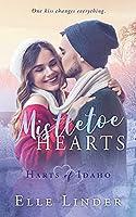 Mistletoe Hearts (Harts of Idaho)