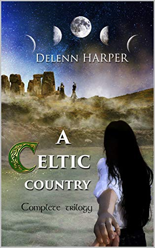 A Celtic Country: Complete Trilogy (English Edition)