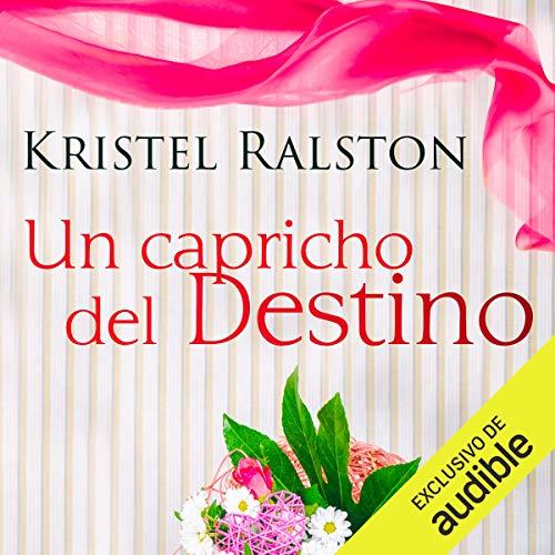 Un Capricho del Destino [A Quirk of Fate] cover art