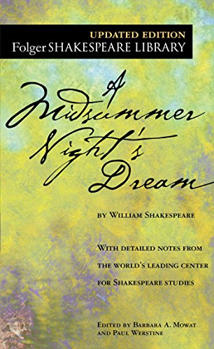 Compare Textbook Prices for A Midsummer Night's Dream Folger Shakespeare Library Updated Edition ISBN 9780743477543 by Shakespeare, William,Mowat, Dr. Barbara A.,Werstine Ph.D., Paul