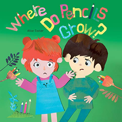 Where Do Pencils Grow: Story Picture Book about Breadfruit, Rubber Trees (The Talking Fish 2)