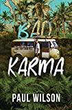 BAD KARMA: The True Story of a Mexican Surf Trip from Hell