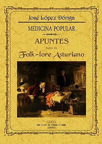 Apuntes para el folk-lore asturiano. Medicina popular