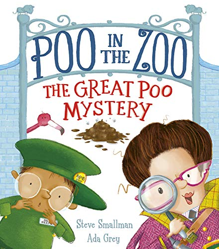 Poo in the Zoo: The Great Poo Mystery: 2 (Poo in the Zoo (2))
