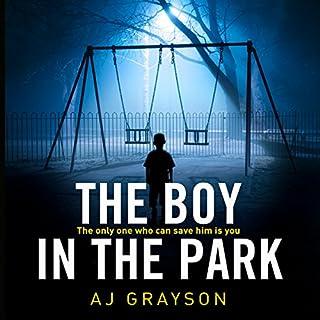 The Boy in the Park                   Autor:                                                                                                                                 A J Grayson                               Sprecher:                                                                                                                                 William Hope                      Spieldauer: 9 Std. und 38 Min.     Noch nicht bewertet     Gesamt 0,0