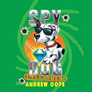 Spy Dog Unleashed Titelbild