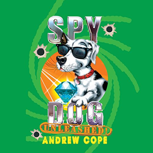 Spy Dog Unleashed audiobook cover art
