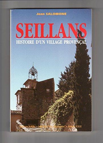 Seillans : Histoire d'un village provençal