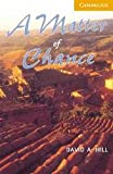 A Matter of Chance Level 4 Intermediate Book with Audio CDs (2) Pack (Cambridge English Readers)
