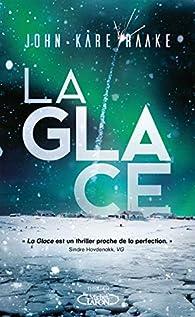 La glace par John Kåre Raake