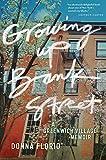 Growing Up Bank Street: A Greenwich Village Memoir (Washington Mews Books)