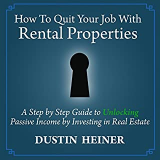 How to Quit Your Job with Rental Properties cover art