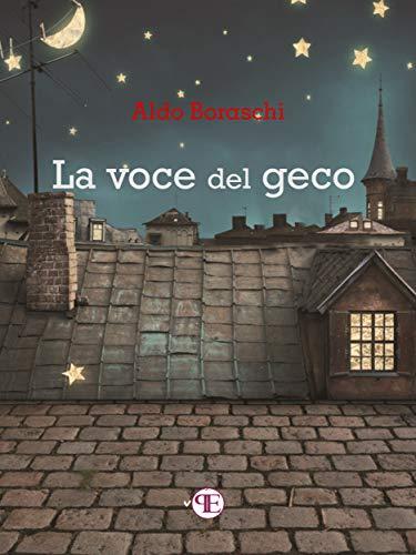 La voce del geco (Italian Edition)