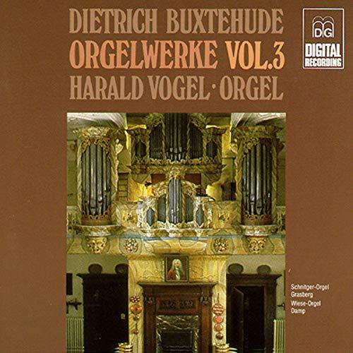 Harald Vogel - Complete Organ Works Vol 3